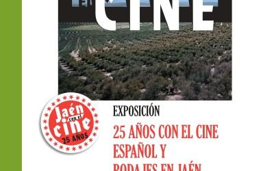 Exposición 25 años con el Cine Español y Rodajes en Jaén
