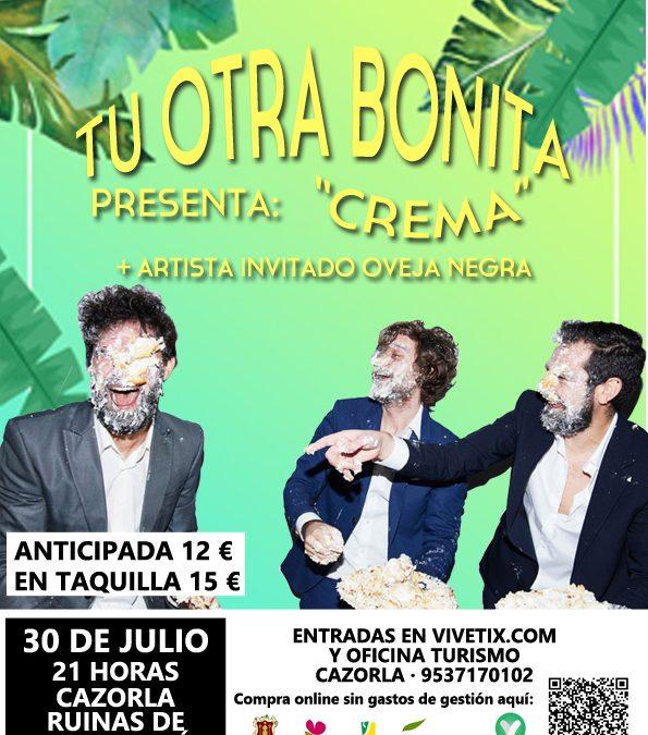 Tu Otra Bonita en Concierto, Cazorla Ruinas de Santa María + Artista Invitado Oveja Negra